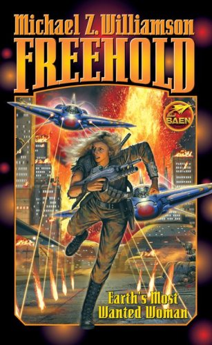 Freehold (Baen Science Fiction) - Michael Z. Williamson