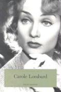 Carole Lombard: The Hoosier Tornado (Indiana Biography Series)