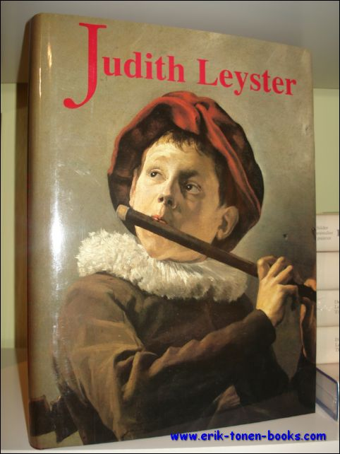 Judith Leyster: A Woman Painter in Holland's Golden Age (Aetas Aurea, 9.)