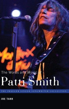 The Words and Music of Patti Smith - Tarr, Joe