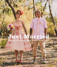 Just Married - Ed. by Fiona Leahy and Sven Ehmann