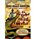 Go Gator and Muddy the Waters - Zora Neale Hurston