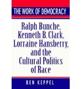 The Work of Democracy - Ben Keppel
