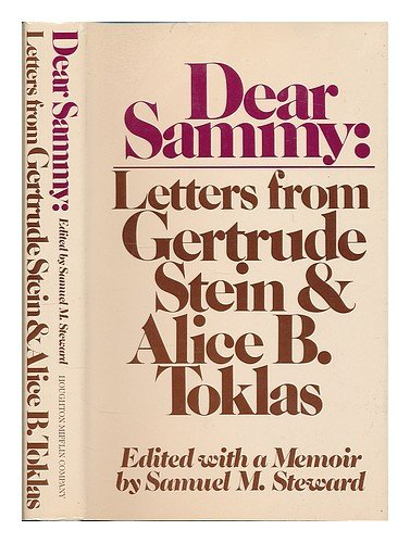 Dear Sammy: Letters from Gertrude Stein and Alice B. Toklas - Gertrude Stein