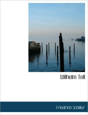 Wilhelm Tell (Large Print Edition)