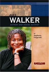 Alice Walker: Author and Social Activist - Fitzgerald, Stephanie