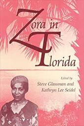 Zora in Florida - Glassman, Steve / Seidel, Kathryn Lee / Glassman, Stephen J.