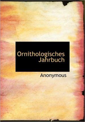 Ornithologisches Jahrbuch - Anonymous