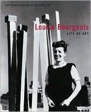 Louise Bourgeois: Life As Art - Michael Juul Holm