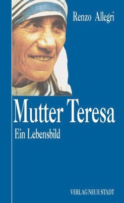 Mutter Teresa - Allegri, Renzo