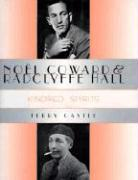 No?l Coward and Radclyffe Hall: Kindred Spirits - Castle, Terry