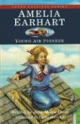 Amelia Earhart: Young Air Pioneer