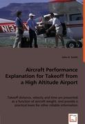 Aircraft Performance Explanation for Takeoff from a High Altitude Airport