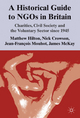 Historical Guide to NGOs in Britain - Matthew Hilton; Nick Crowson; Jean-Francois Mouhot; James McKay