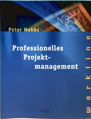 Professionelles Projektmanagement - Peter Hobbs