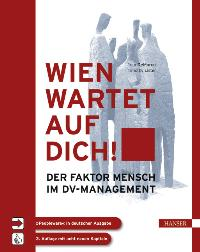 Wien wartet auf Dich!: Der Faktor Mensch im DV-Management von Tom DeMarco Timothy Lister Peter Hruschka Computer Society of the IEEE Softwareentwicklung Teambildung Arbeitsorganisation Peopleware Softwarebranche Software-Management Scientific Computing ED - Tom DeMarco Timothy Lister Peter Hruschka