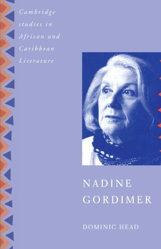 Nadine Gordimer (Cambridge Studies in African and Caribbean Literature) - Dominic Head