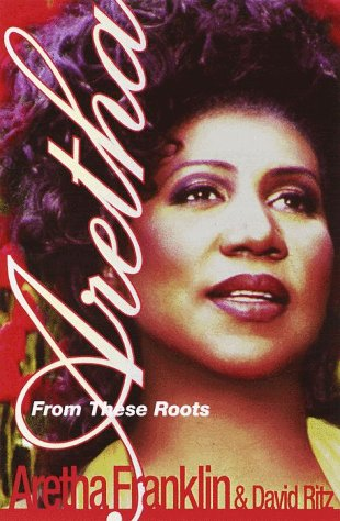 Aretha: From These Roots - Aretha Franklin
