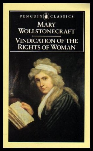 A Vindication of the Rights of Woman (English Library) - Mary Wollstonecraft