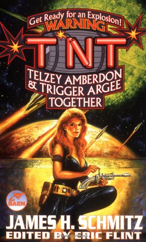 TNT: Telzey Amberdon  &  Trigger Argee Together (Federation of the Hub, 2) - James H. Schmitz