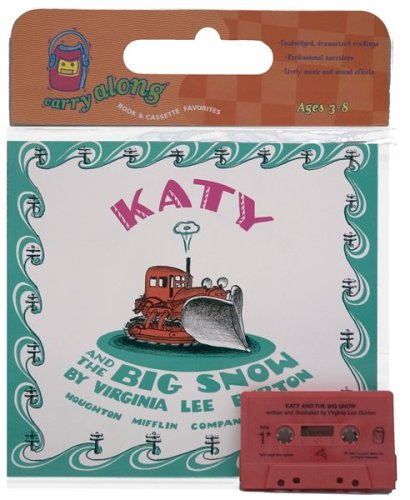 Katy and the Big Snow Book & Cassette (Book & Cassette Favorites) - Burton, Virginia Lee